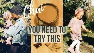 Day In The Life + Amazing VEGAN CHAI Recipe!