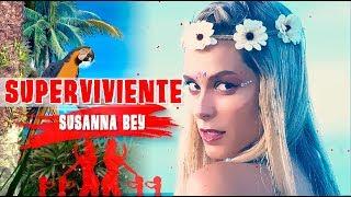 Susanna Bey - SUPERVIVIENTE (Official Video)