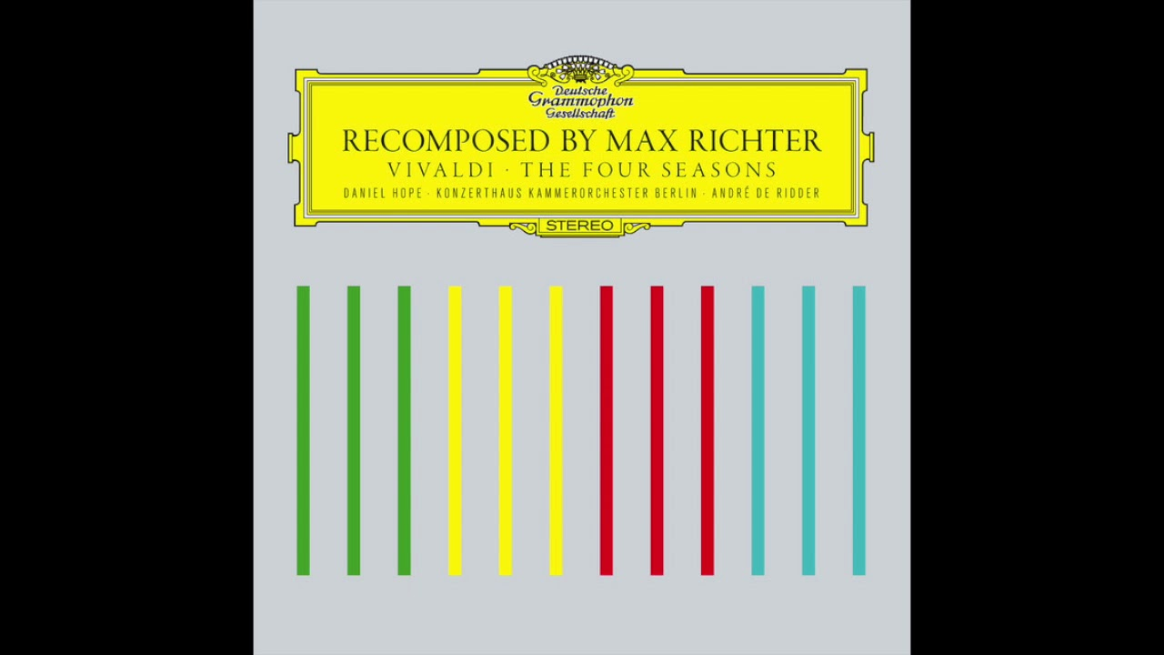 Spring 1 Recomposed Vivaldi S Four Seasons 2012 Youtube