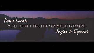 Demi Lovato - You Don't Do It For Me Anymore (LETRA/LYRICS )