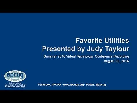 Favorite Utilities - Judy Taylour, SCV Computer Club - APCUG