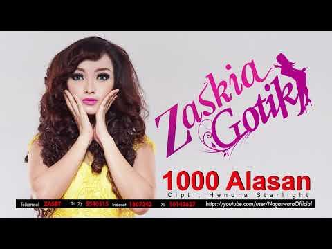 Zaskia Gotik - 1000 Alasan (Official Audio Video)
