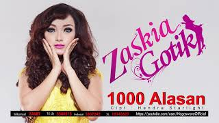Video Zaskia Gotik - 1000 Alasan (Official Audio Video) download MP3, 3GP, MP4, WEBM, AVI, FLV Oktober 2018