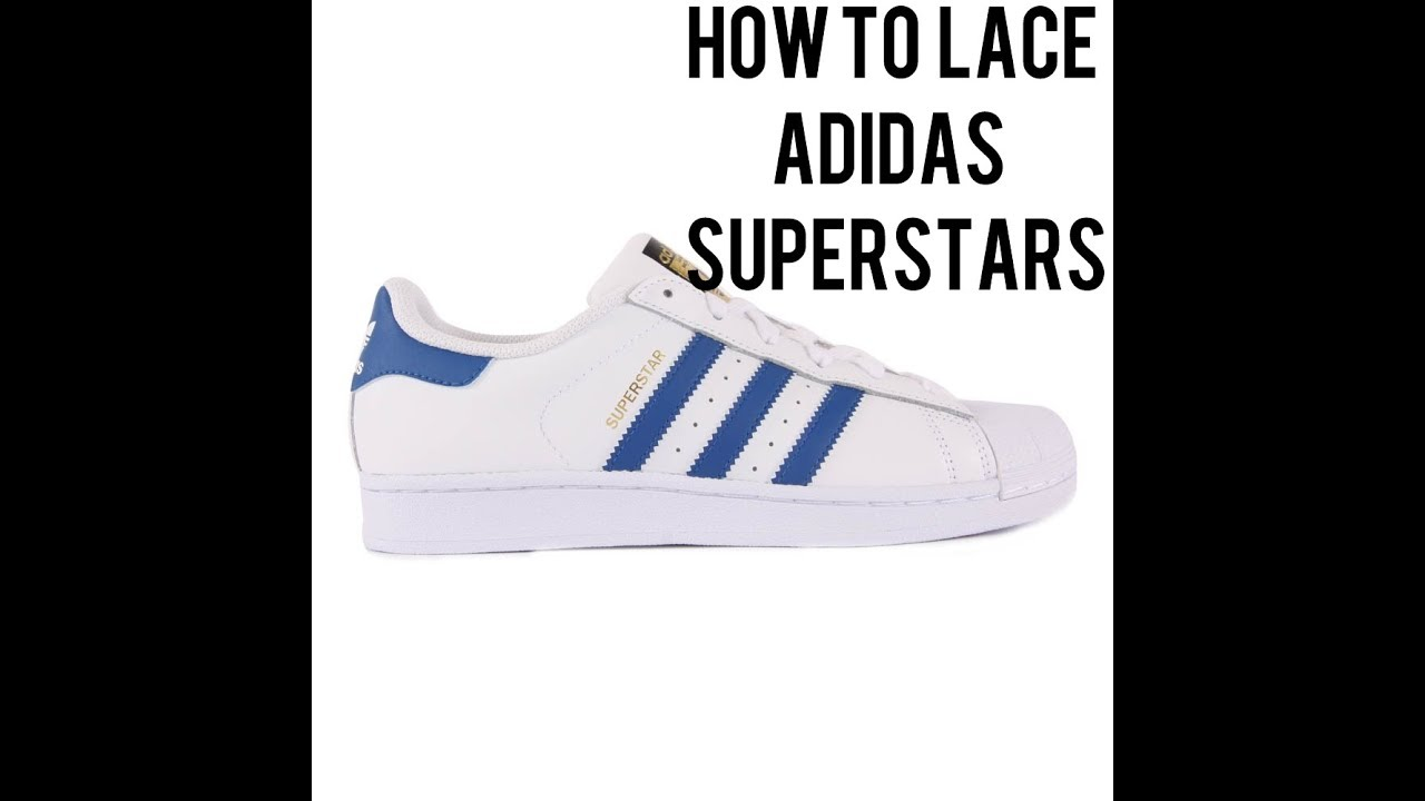 How to lace adidas superstar</p>                     </div>   <!--bof Product URL --> <!--eof Product URL --> <!--bof Quantity Discounts table --> <!--eof Quantity Discounts table --> </div>                        </dd> <dt class=