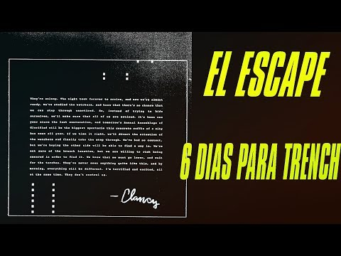 EL ESCAPE | CARTAS DE CLANCY | CAMINO A TRENCH 6 DÍAS #4