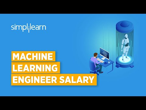 Machine Learning Engineer Salary, Roles And Responsibilities, Skills and Resume | Simplilearn