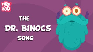 Dr. Binocs Theme Song | Educational Videos For Kids