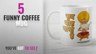 Top 10 Funny Coffee Mug [2018]: Sab Moh Maya Hai Hindi Mug - Funny Spiritual Quote Gift