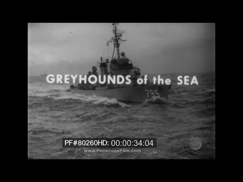 Greyhounds of the Sea - History of the U.S. Navy Destroyer 80260 HD