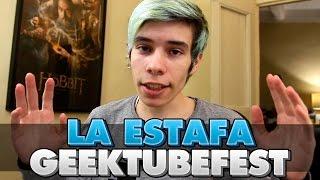 #GeekTubeFestEstafadores - EVENTO ESTAFA EN MÉXICO - VLOG