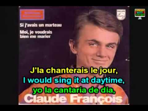 Learn French with Claude Francois, Si j avais un marteau (If I had a hammer, English Translation)