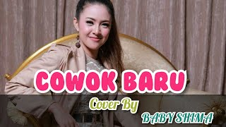 Cowok Baru-Cover by Baby Shima (L2M&Rambang Channel)