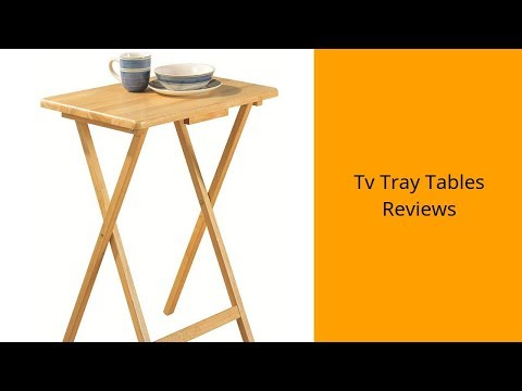Tv Tray Tables Reviews - Tv Tray Tables To Buy In 2019