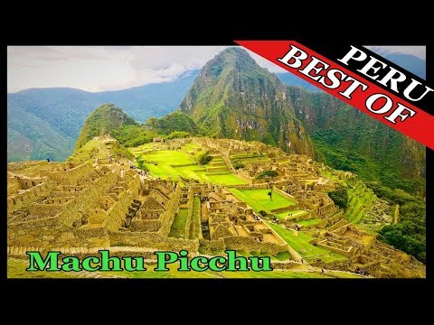 What to see in Machu Picchu Peru, The Lost City of the Incas?