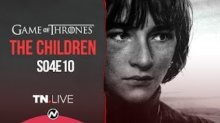 Game of Thrones 4x10: The Children (Season Finale Review) - TN Live 49