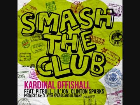 Smash The Club / Kardinal Offishall Feat. Pitbull, Lil Jon & Clinton Sparks / 2011