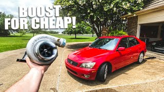 Boosting the IS300 for CHEAP! My new 2JZ turbo kit
