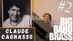 02-A Musset-Cagnasso par le Big Band Brass de Dominique Rieux