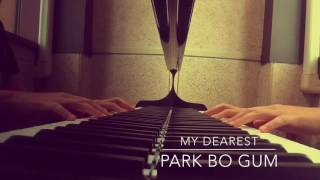 Park Bogum - My Dearest (내 사람) piano cover