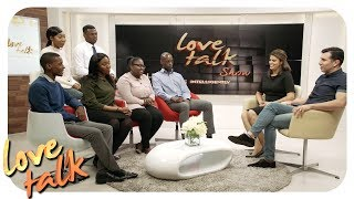 Love Talk Show - THE DO'S AND DONT'S OF DATING