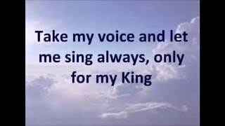 Take My Life and Let it be by Chris Tomlin with Lyrics