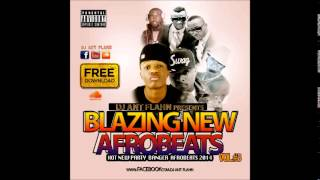 Balzing new Afrobeat mix Vol. 3 Nov. 2014+ free Download By DJ Ant flahn