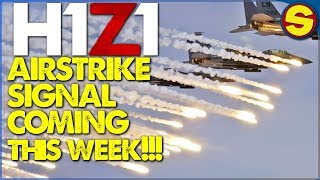 PS4 H1Z1: UPDATE AIRSTRIKES AND REVIVES COMING THIS WEEK!
