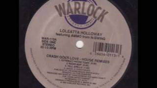 Loleatta Holloway - Crash Goes Love (House Mixes)
