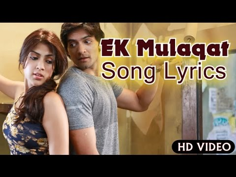 Ek Mulaqat Lyrics Video | Sonali Cable |...