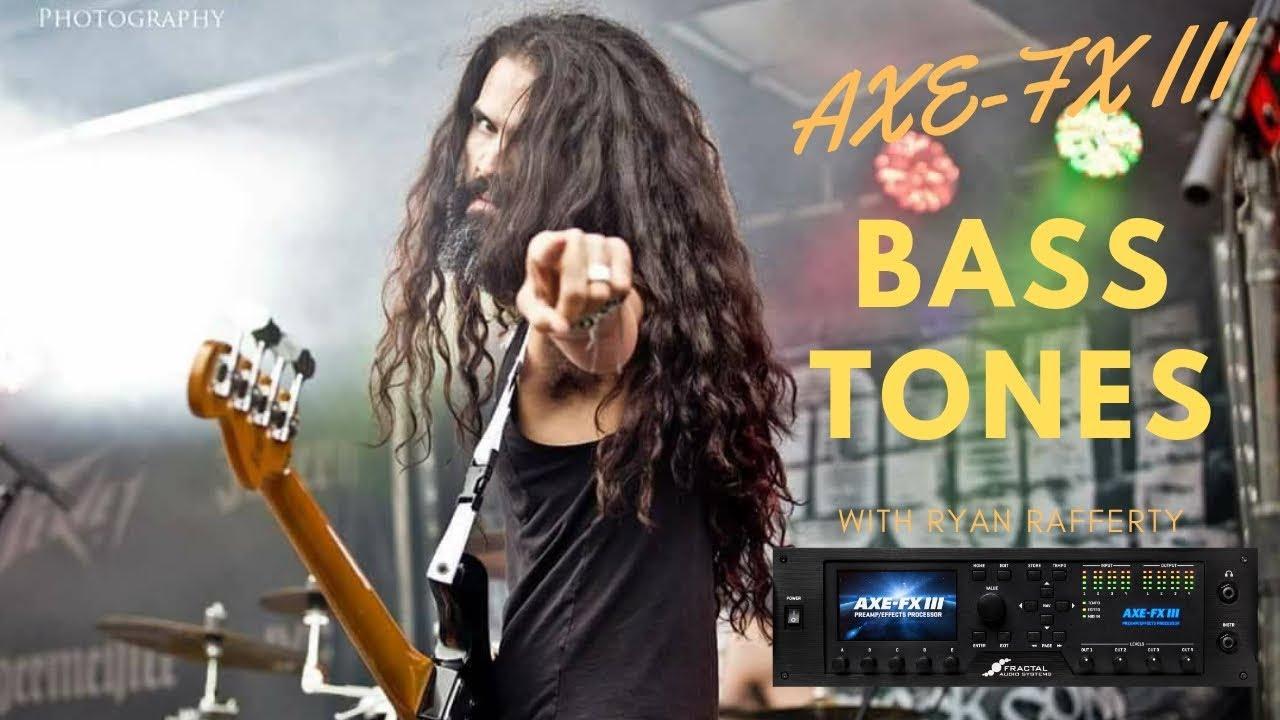 Axe-Fx III Bass Tones with Ryan
