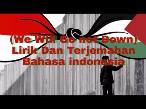 Lagu We Will Not Go Down Cover Bikin Sedih (Lirik Bahasa Indonesia)