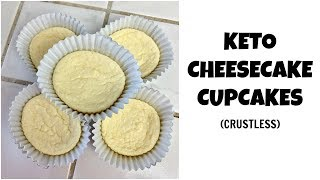 KETO CHEESECAKE CUPCAKES (CRUSTLESS) RECIPE