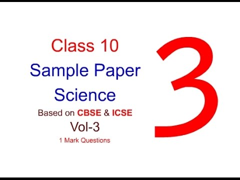 Class 10 Sample Question Paper|Sample Paper Vol 3 | Science| Class