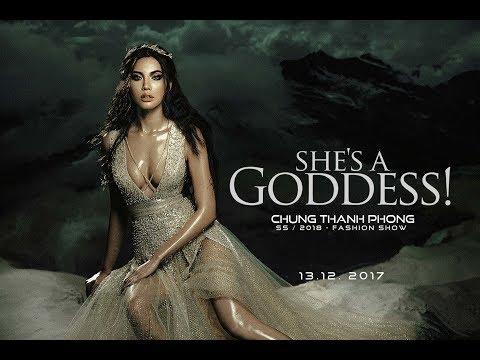 SHE'S A GODDESS Fashion Show by Chung Thanh Phong
