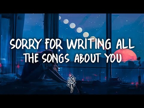 Clara Mae - Sorry For Writing All The Songs About You (Lyrics)