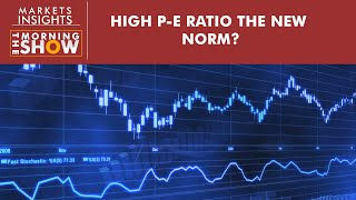 Is high price-earnings ratio the new norm for Indian markets?