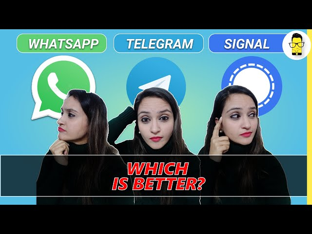 WhatsApp vs. Telegram vs. Signal - Which is better?