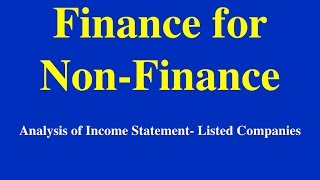 Finance for non Finance- Analysis of Income Statement- Listed Companies