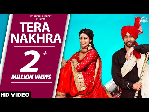 New Songs 2018 | Tera Nakhra (Full Song) Babbu Gurpal & Gurlez Akhtar | Manpreet Toor | WHM