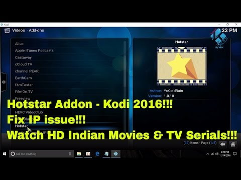 Hotstar Addon- IP issue Fix and installing in Kodi to watch HD Indian Movies and TV Serials for free
