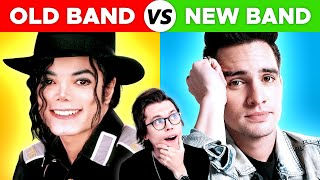 Old Bands vs New Bands