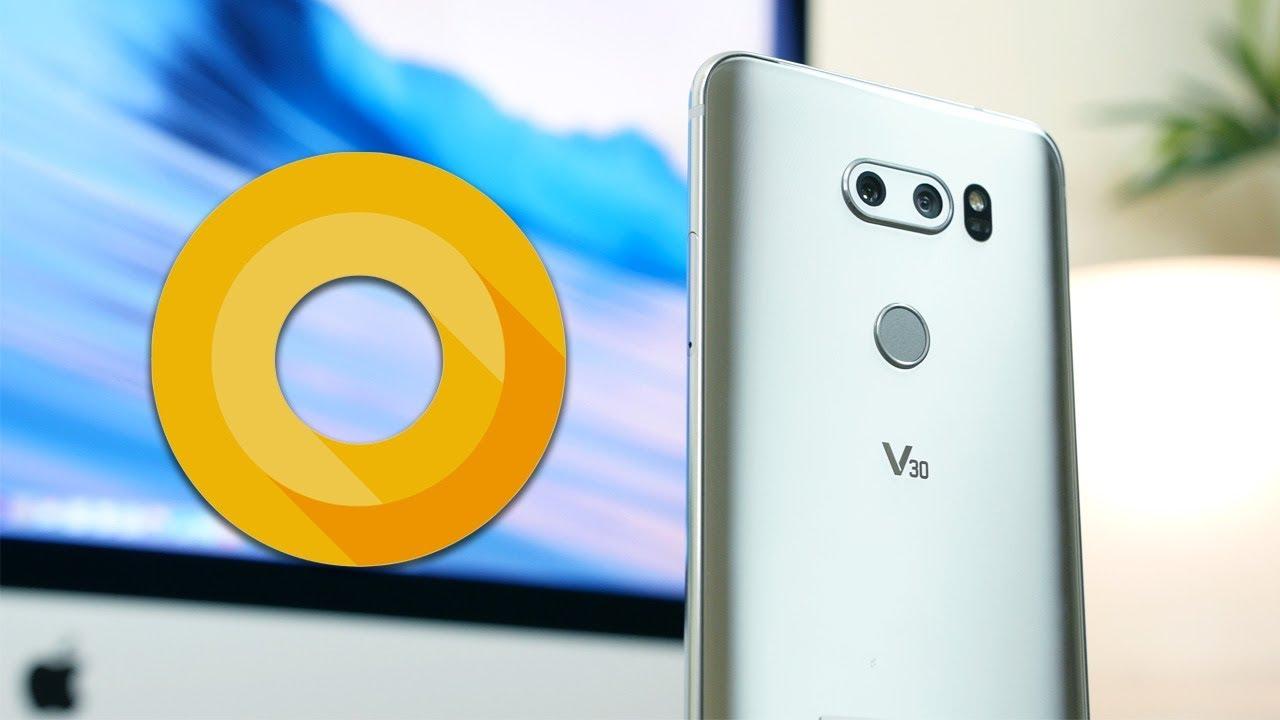 Android 8 0 Oreo On LG V30