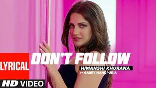 Himanshi Khurana: Don't Follow (Lyrical Song) Garry Nandpuria, Anker Deol | Latest Punjabi Song 2020