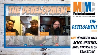 The Development: Episode 11 Live with Brimstone