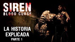 Siren Blood Curse — La historia explicada Parte 1