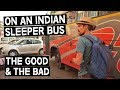 FOREIGNERS TAKE SLEEPER BUS IN INDIA | IS IT SAFE? | UDAIPUR TO JODHPUR | INDIA TRAVEL VLOG
