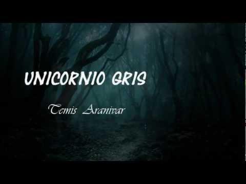 THEMIS  ARANIBAR - UNICORNIO GRIS EN FRANCES