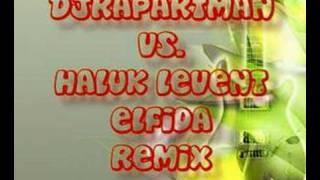 Haluk Levent Elfida Remix - Haluk Levent Elfida Remix Umarım Begenirsiniz