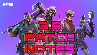 Patch 3.5 Patch Notes | Fortnite