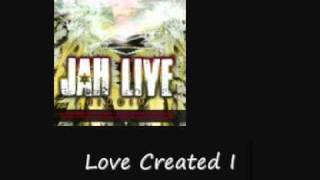 Tarrus Riley Love Created I Jar Live Riddim